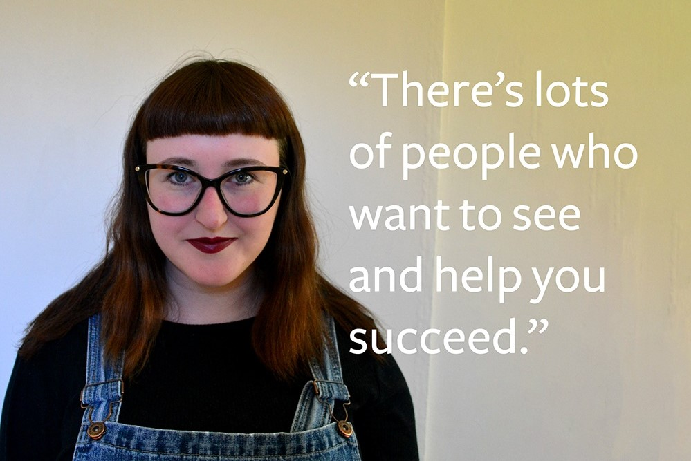 """There's lots of people who want to see and help you succeed"""